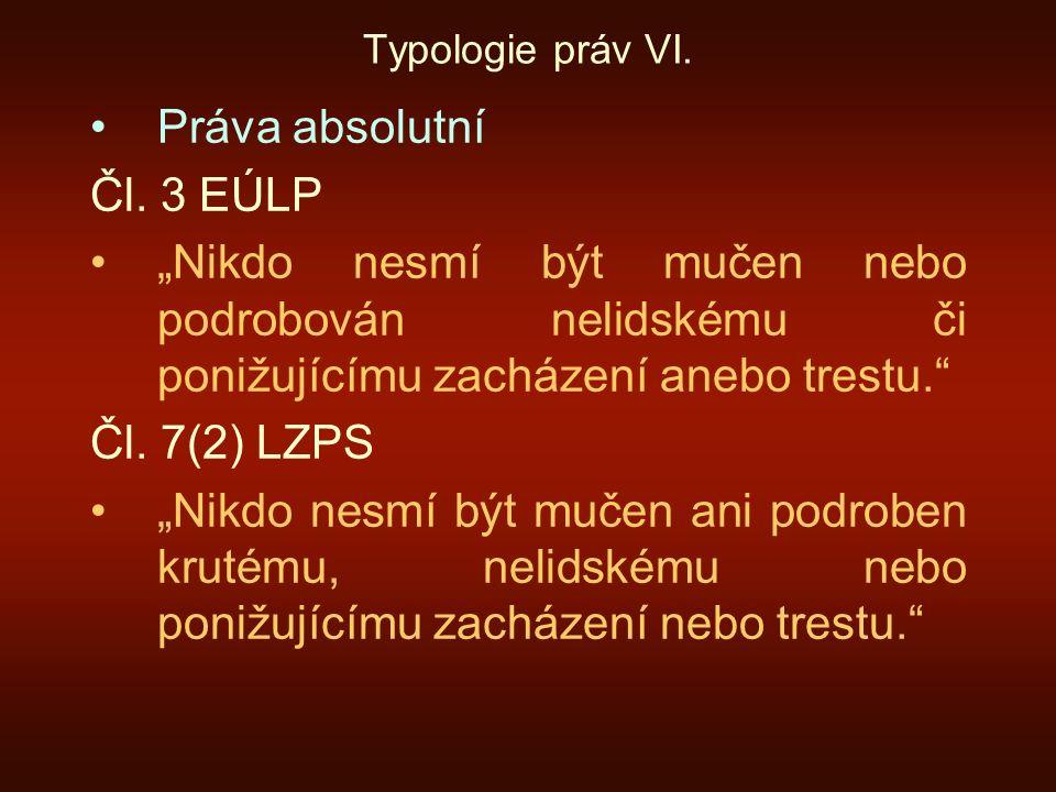 Práva absolutní Čl. 3 EÚLP