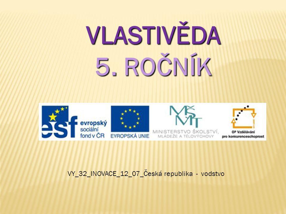 VY_32_INOVACE_12_07_Česká republika - vodstvo