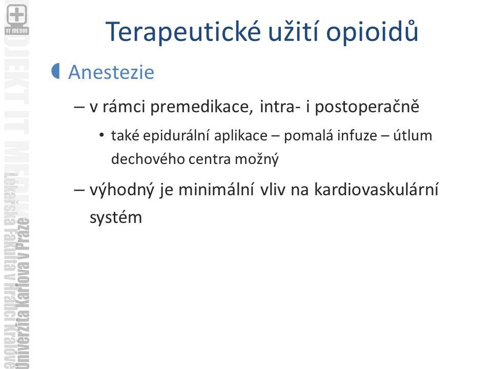 Terapeutické užití opioidů