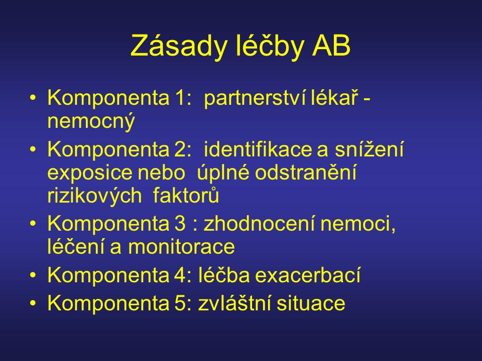 Zásady léčby AB Komponenta 1: partnerství lékař - nemocný