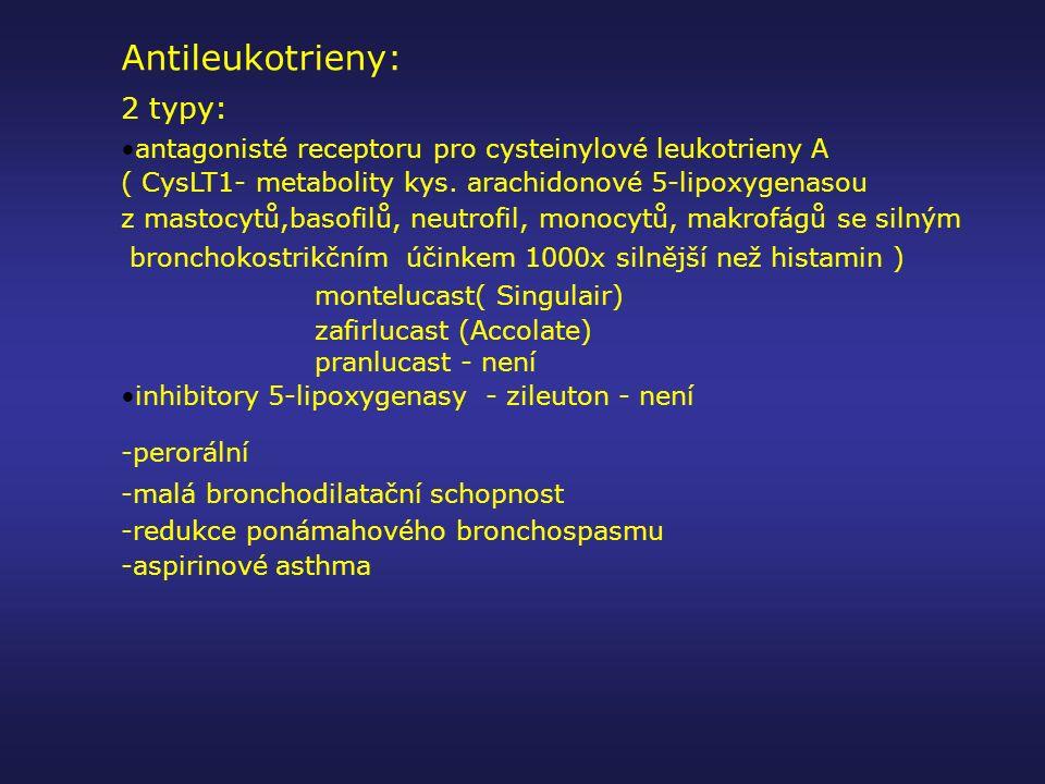 Antileukotrieny: 2 typy: