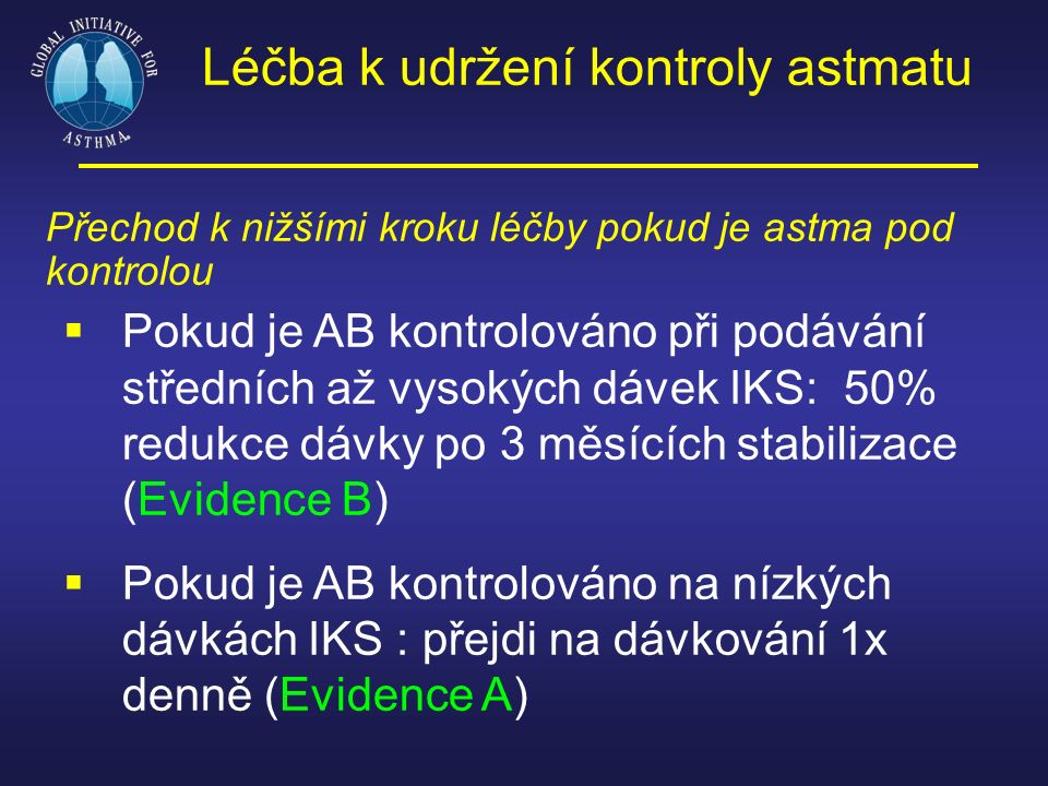 Léčba k udržení kontroly astmatu