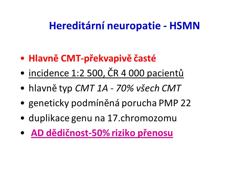Hereditární neuropatie - HSMN