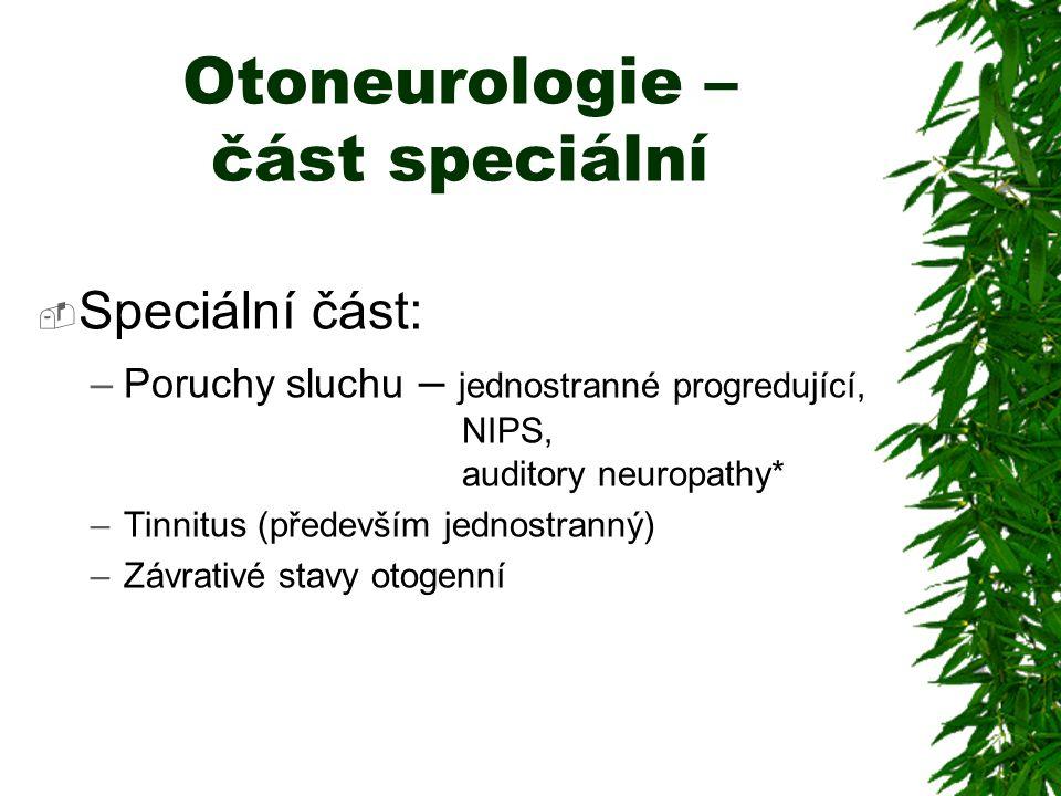 Otoneurologie – část speciální