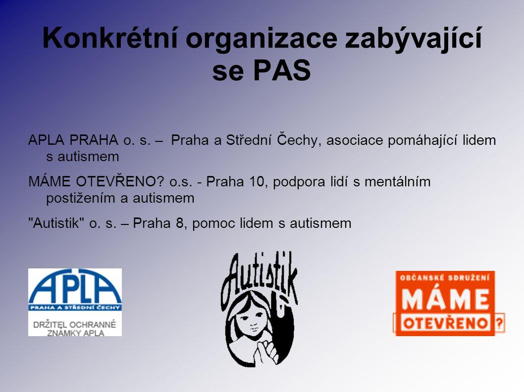 Konkrétní organizace zabývající se PAS