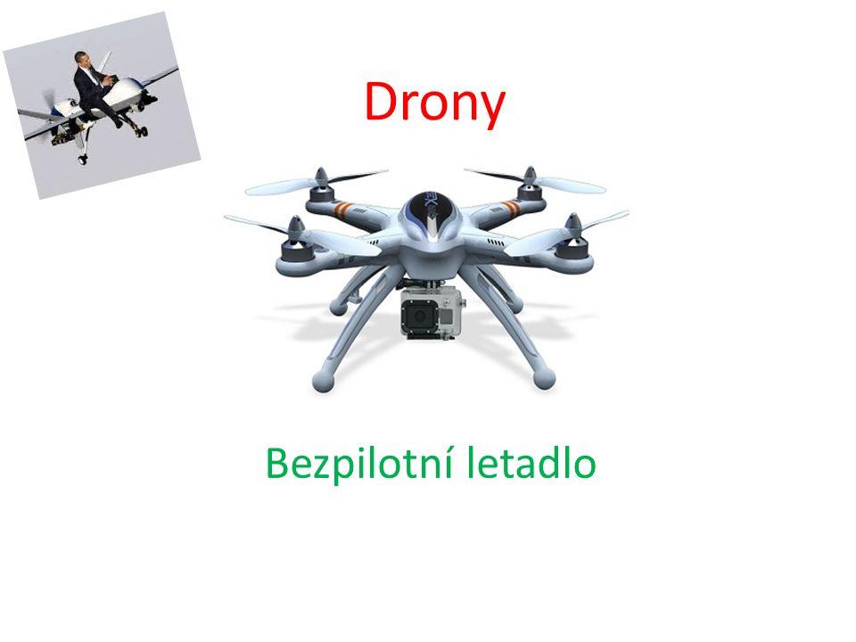 Drony Bezpilotní letadlo