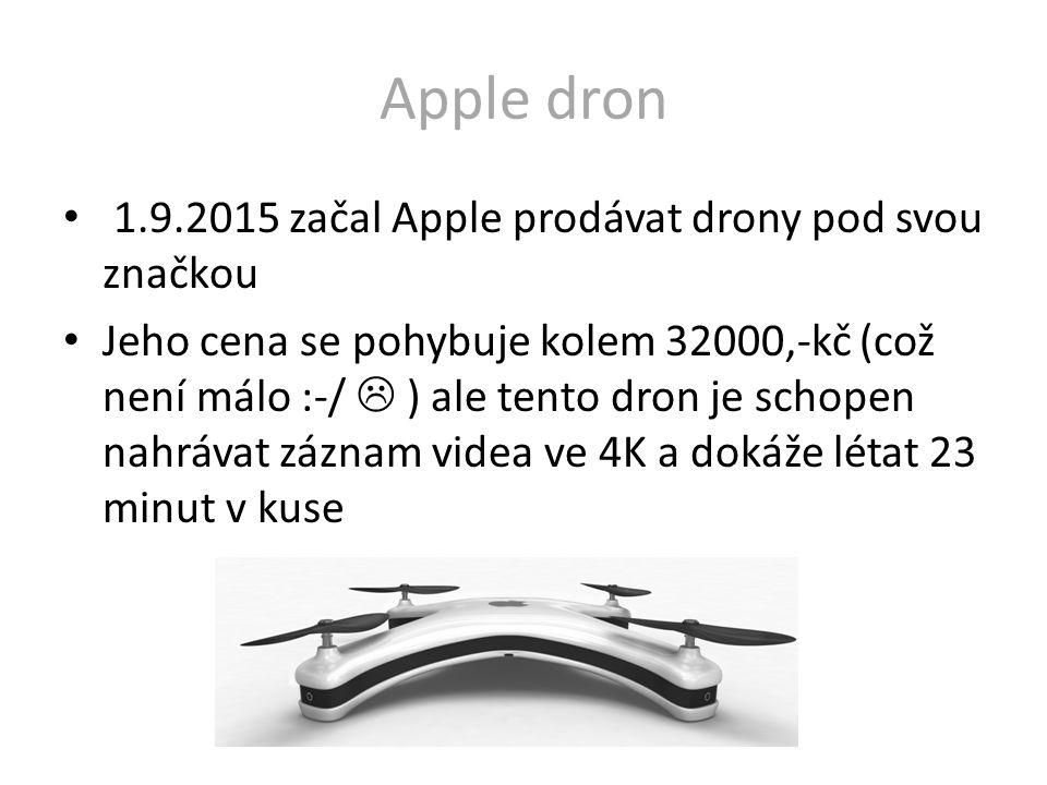 Apple dron 1.9.2015 začal Apple prodávat drony pod svou značkou
