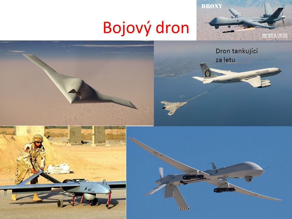 Bojový dron Dron tankující za letu