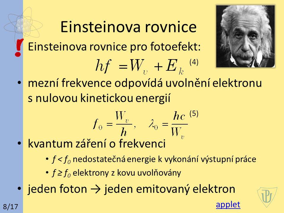 Einsteinova rovnice Einsteinova rovnice pro fotoefekt: (4)