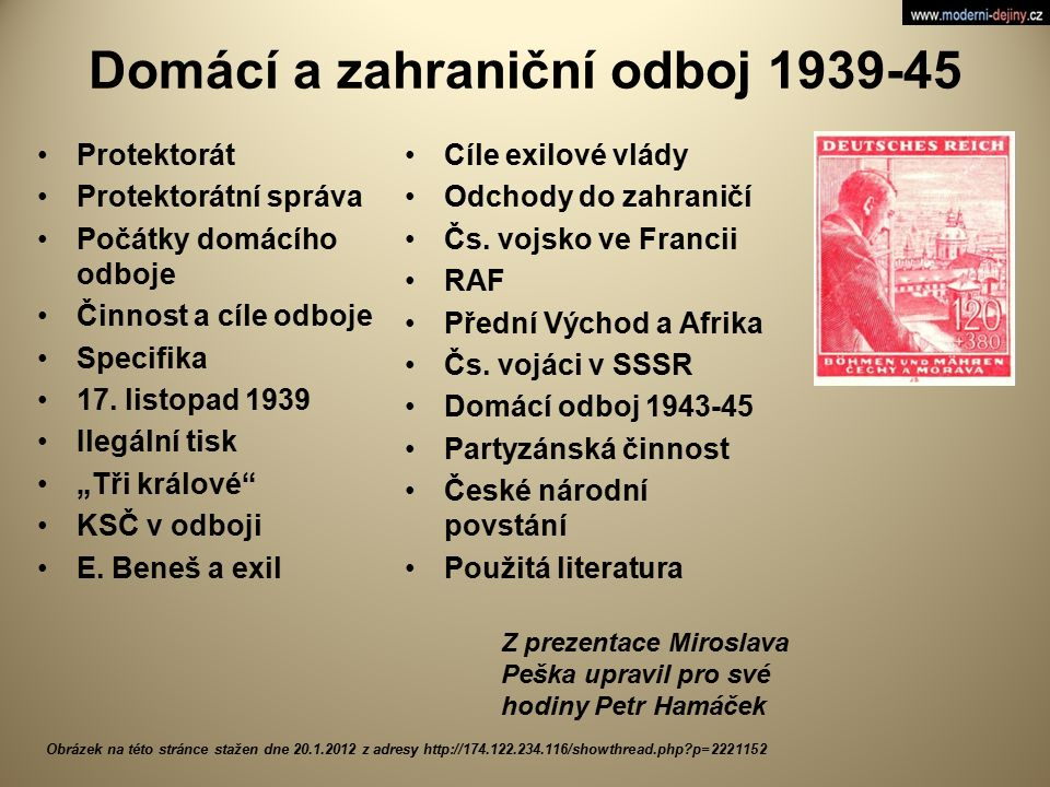 Domácí a zahraniční odboj 1939-45