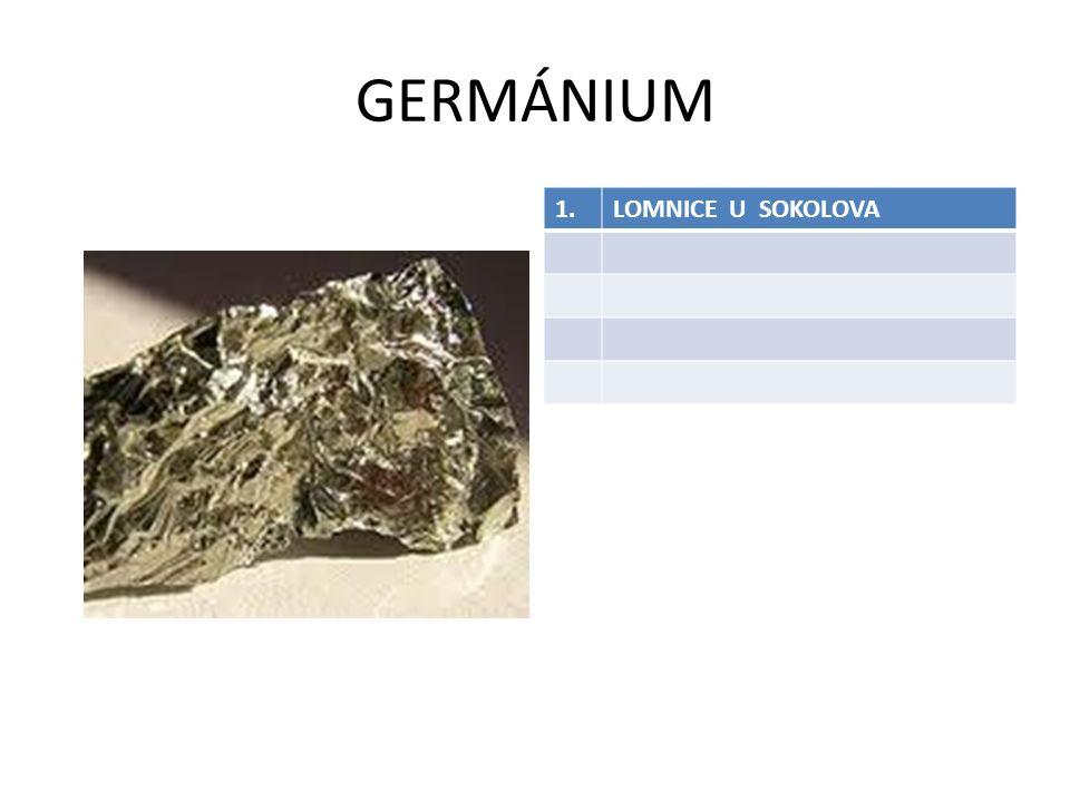 GERMÁNIUM 1. LOMNICE U SOKOLOVA