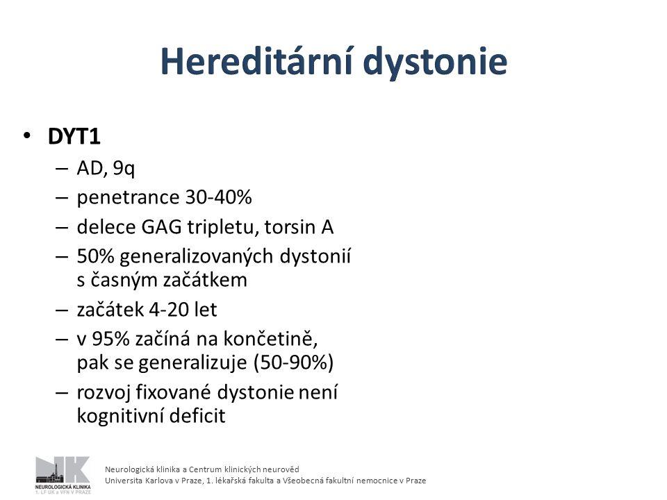 Hereditární dystonie DYT1 AD, 9q penetrance 30-40%