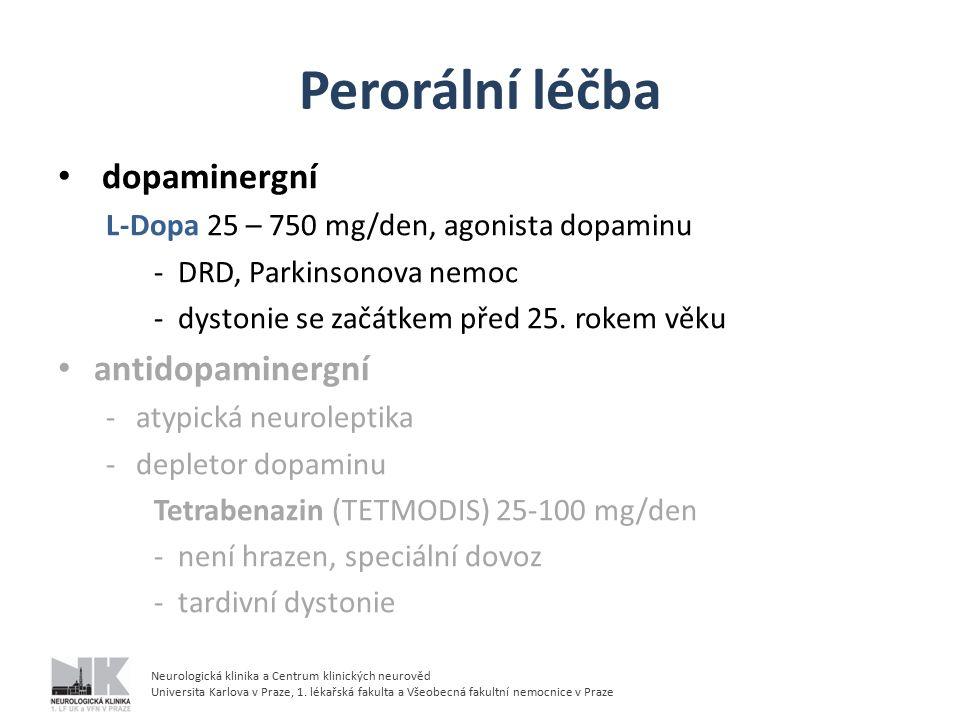 Perorální léčba dopaminergní antidopaminergní