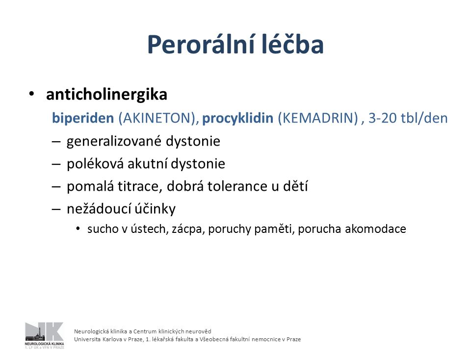 Perorální léčba anticholinergika