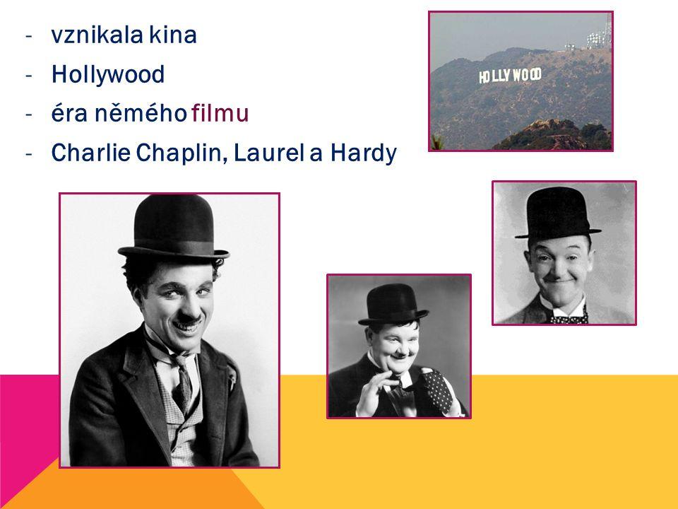 vznikala kina Hollywood éra němého filmu Charlie Chaplin, Laurel a Hardy