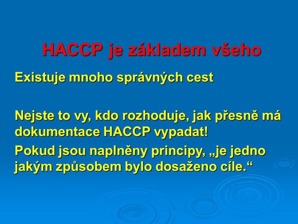 HACCP je základem všeho