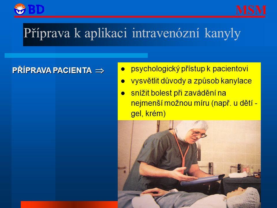 Příprava k aplikaci intravenózní kanyly