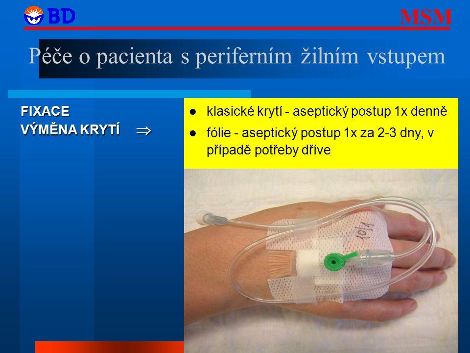 Péče o pacienta s periferním žilním vstupem