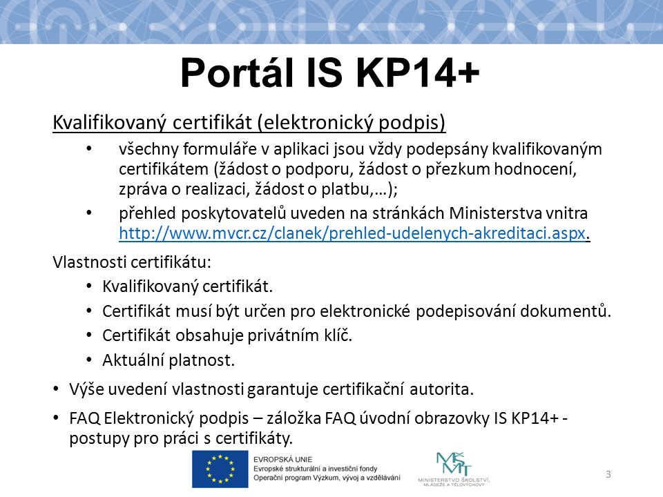 Portál IS KP14+ Kvalifikovaný certifikát (elektronický podpis)