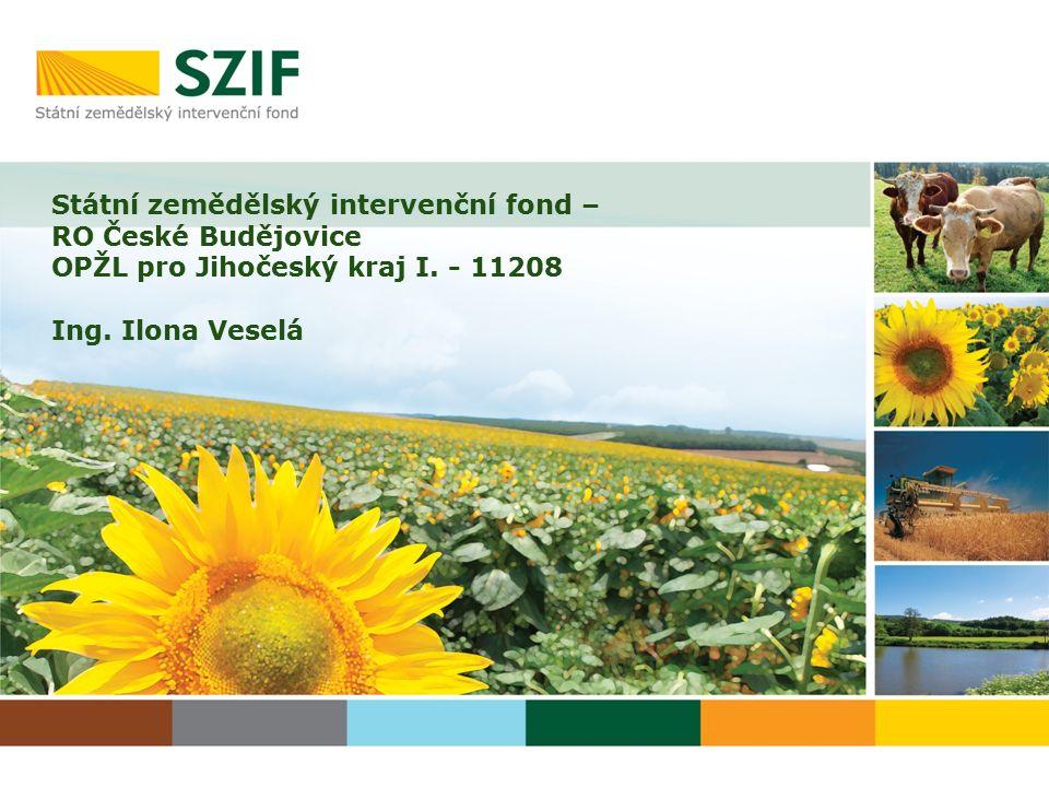 Státní zemědělský intervenční fond – RO České Budějovice OPŽL pro Jihočeský kraj I.