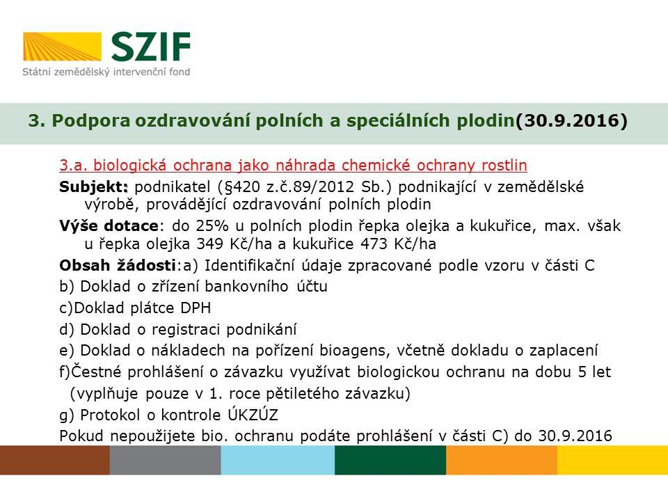 3. Podpora ozdravování polních a speciálních plodin(30.9.2016)