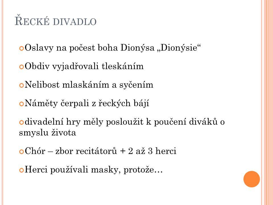 """Řecké divadlo Oslavy na počest boha Dionýsa """"Dionýsie"""