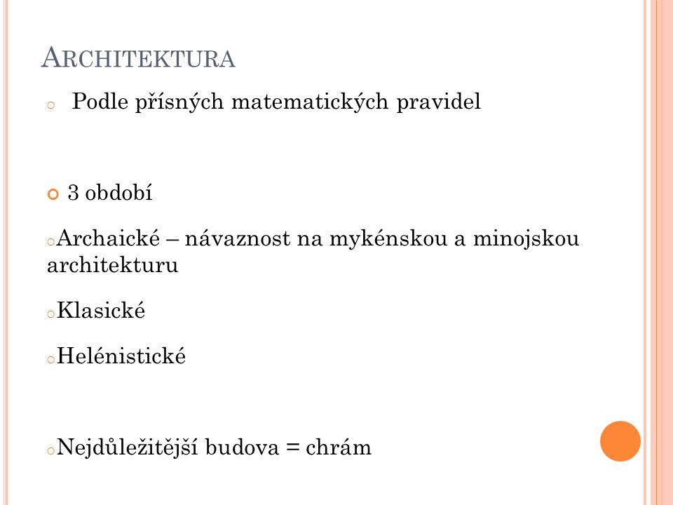 Architektura Podle přísných matematických pravidel 3 období