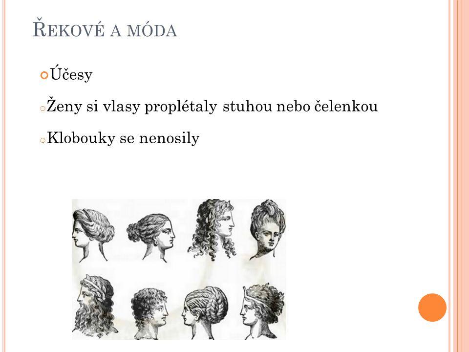 Řekové a móda Účesy Ženy si vlasy proplétaly stuhou nebo čelenkou