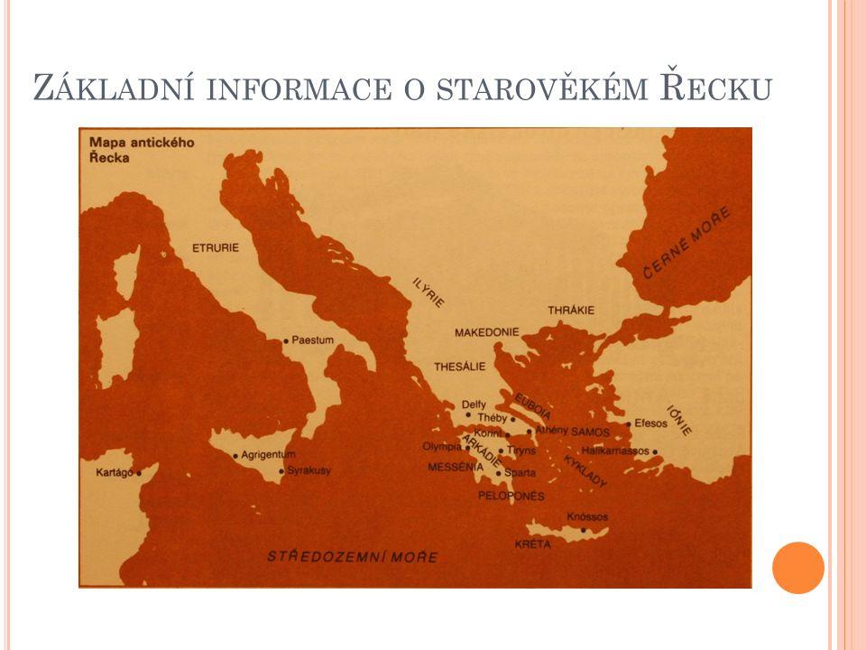 Základní informace o starověkém Řecku