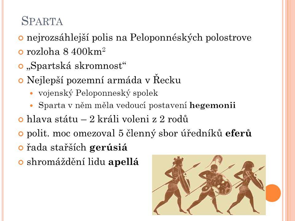 Sparta nejrozsáhlejší polis na Peloponnéských polostrove