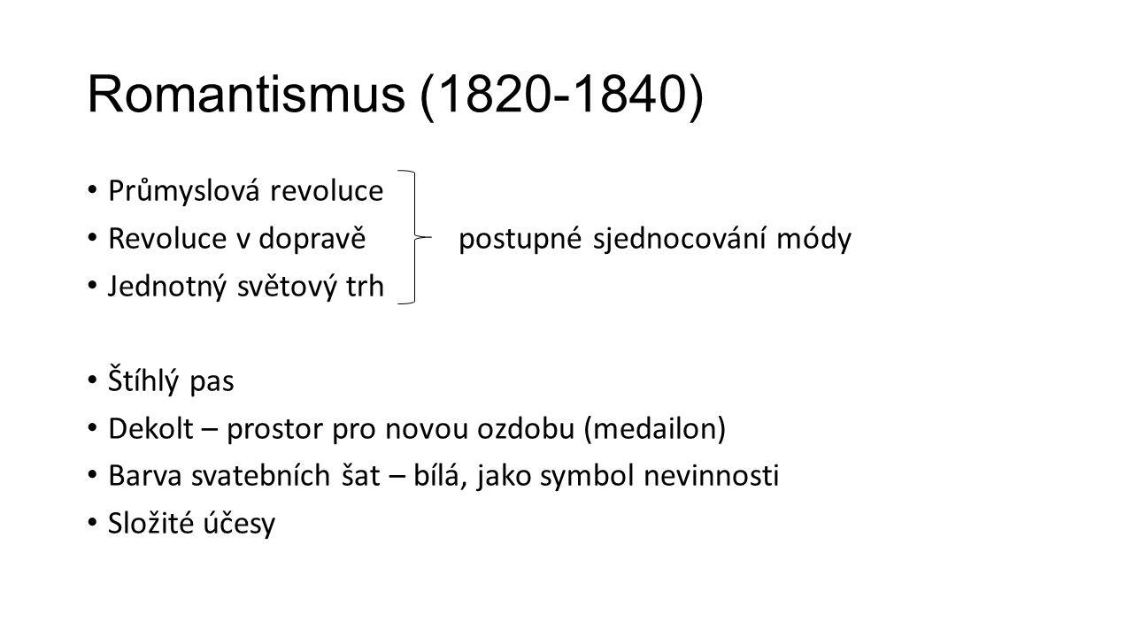 Romantismus (1820-1840) Průmyslová revoluce