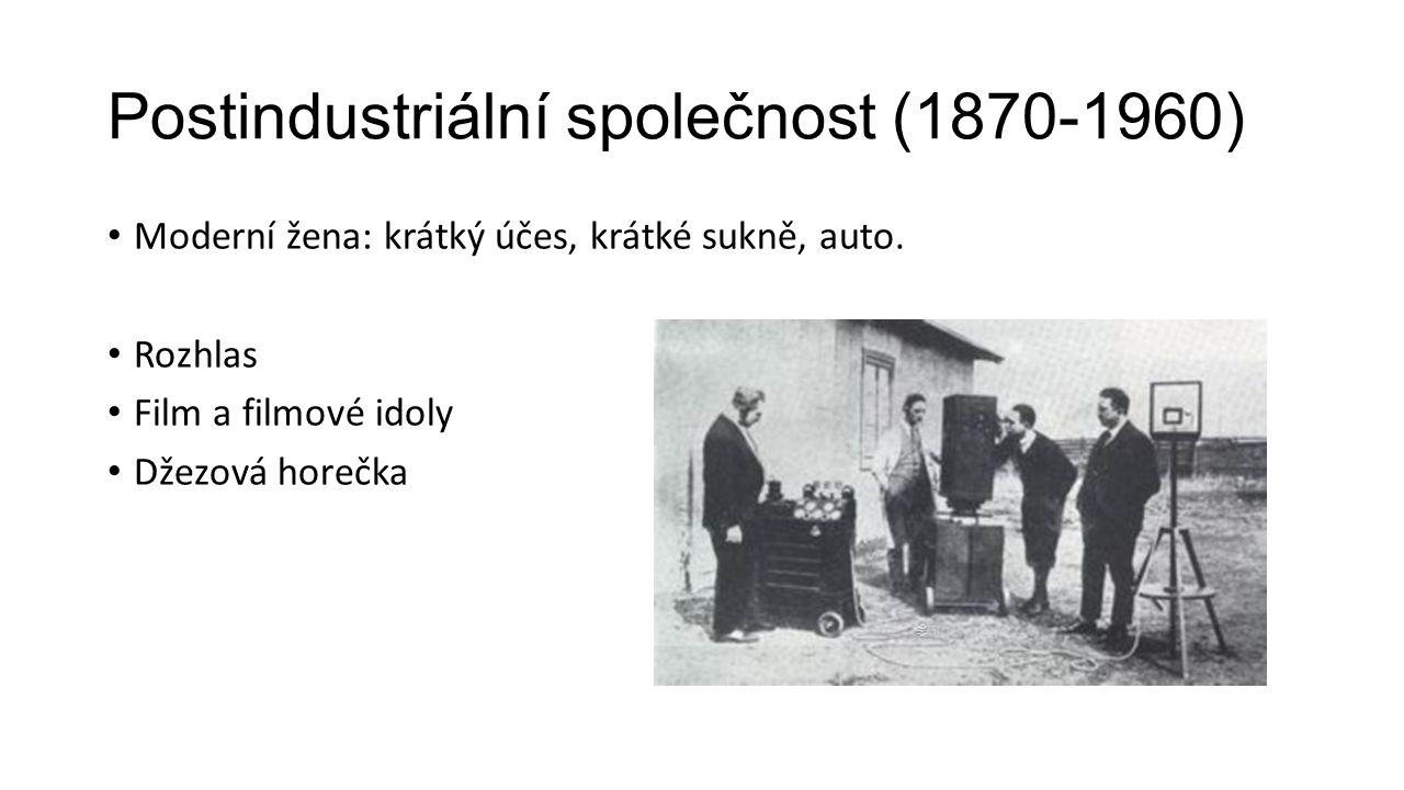 Postindustriální společnost (1870-1960)