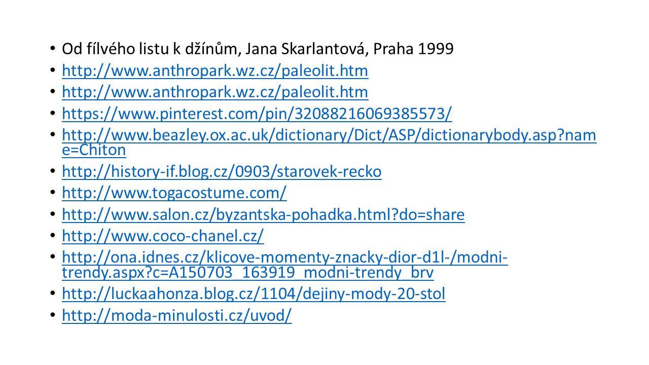 Od fílvého listu k džínům, Jana Skarlantová, Praha 1999