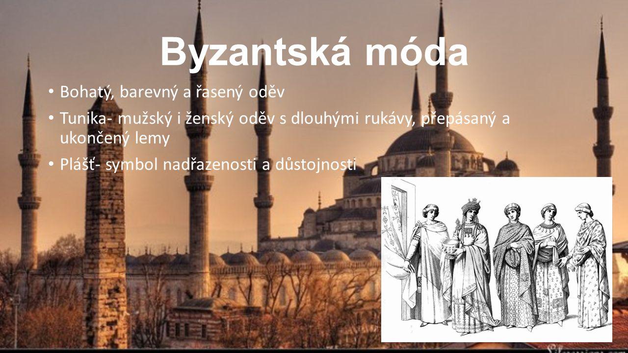 Byzantská móda Bohatý, barevný a řasený oděv