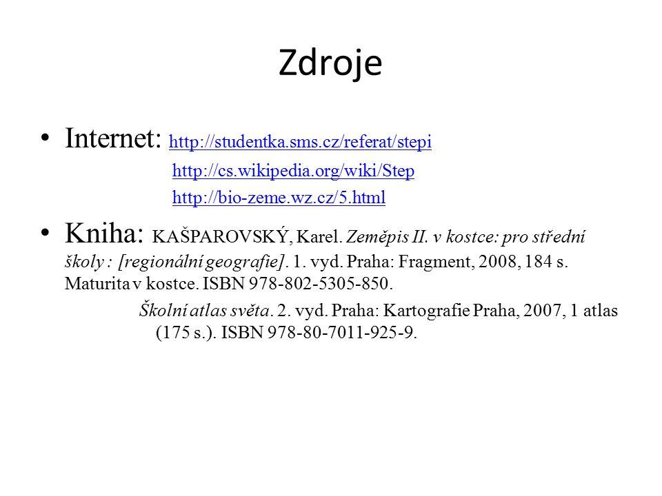 Zdroje Internet: http://studentka.sms.cz/referat/stepi