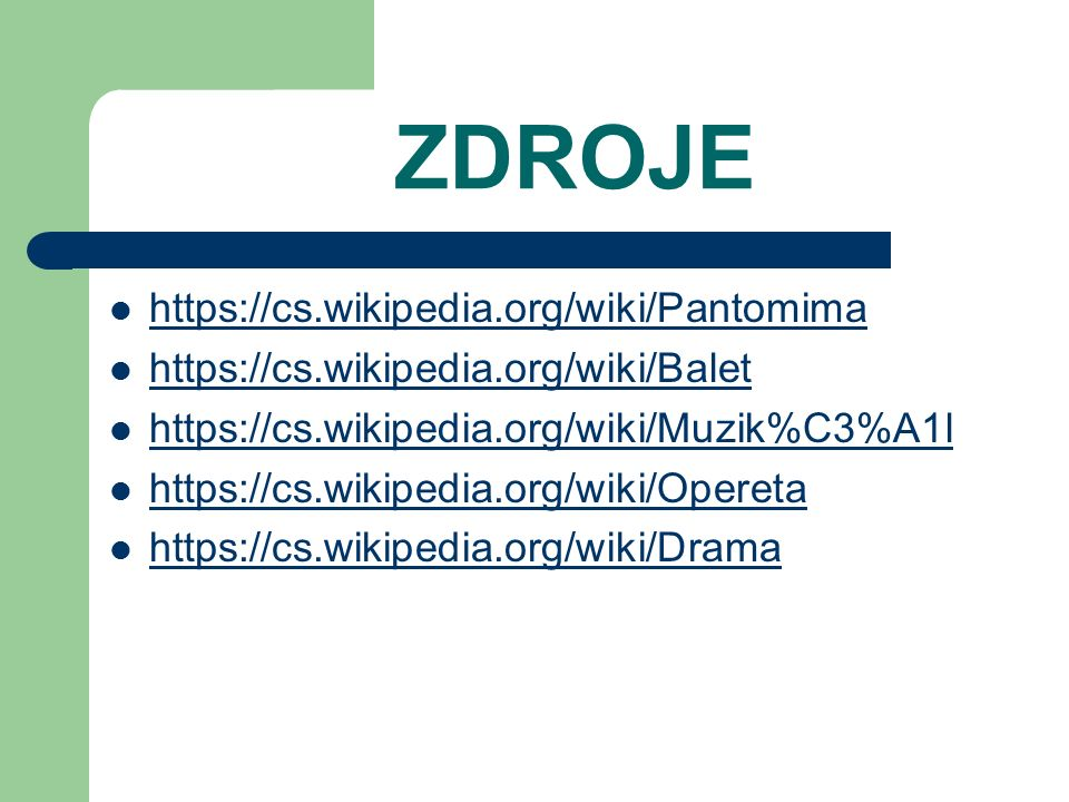 ZDROJE https://cs.wikipedia.org/wiki/Pantomima