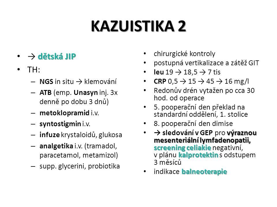 KAZUISTIKA 2 → dětská JIP TH: chirurgické kontroly