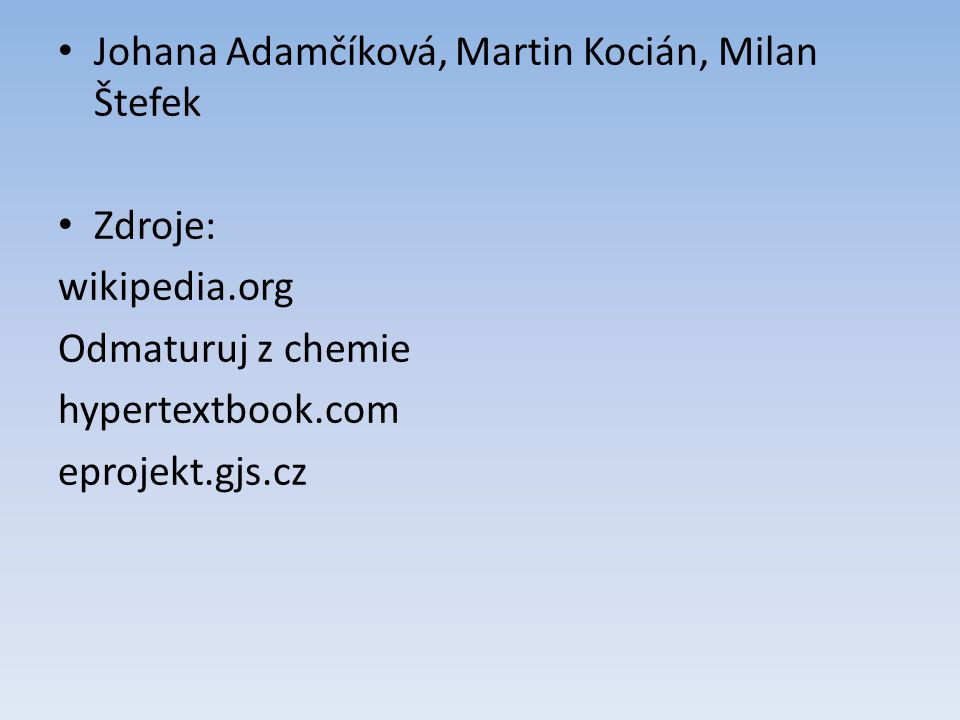 Johana Adamčíková, Martin Kocián, Milan Štefek