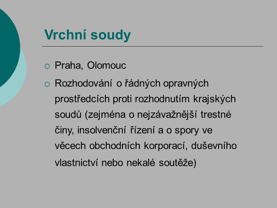 Vrchní soudy Praha, Olomouc