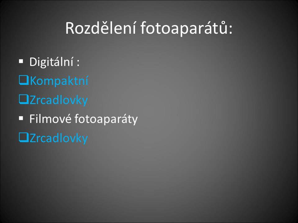 Rozdělení fotoaparátů: