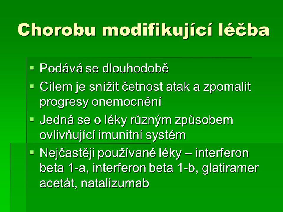 Chorobu modifikující léčba