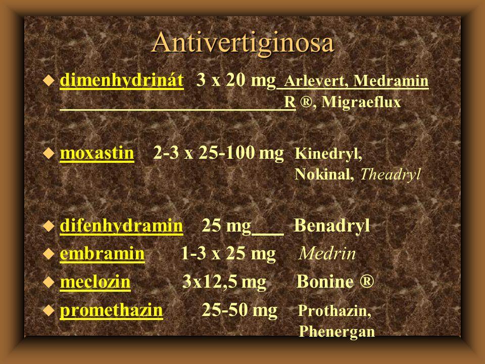 Antivertiginosa dimenhydrinát 3 x 20 mg Arlevert, Medramin R ®, Migraeflux.