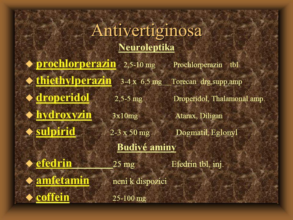 Antivertiginosa prochlorperazin 2,5-10 mg Prochlorperazin tbl