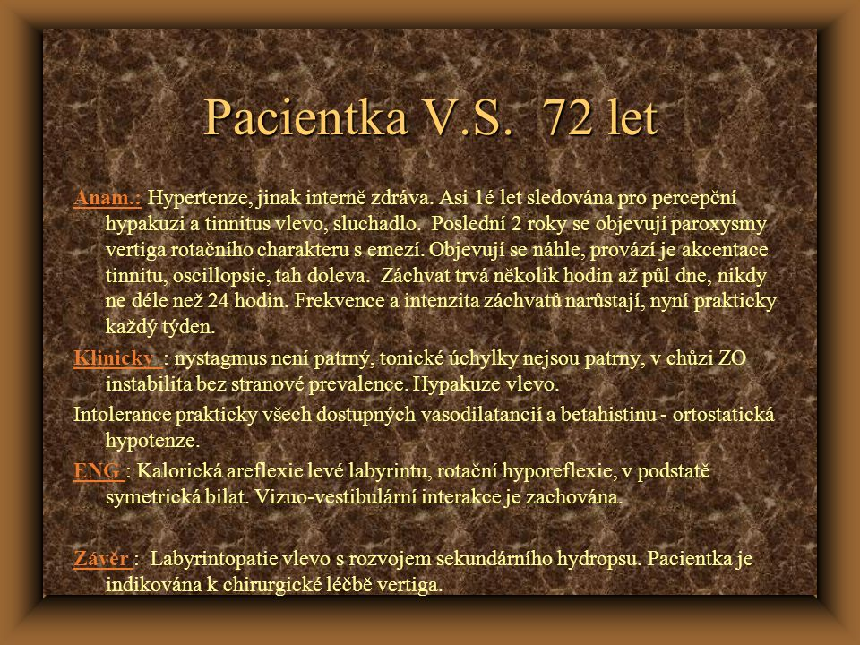 Pacientka V.S. 72 let