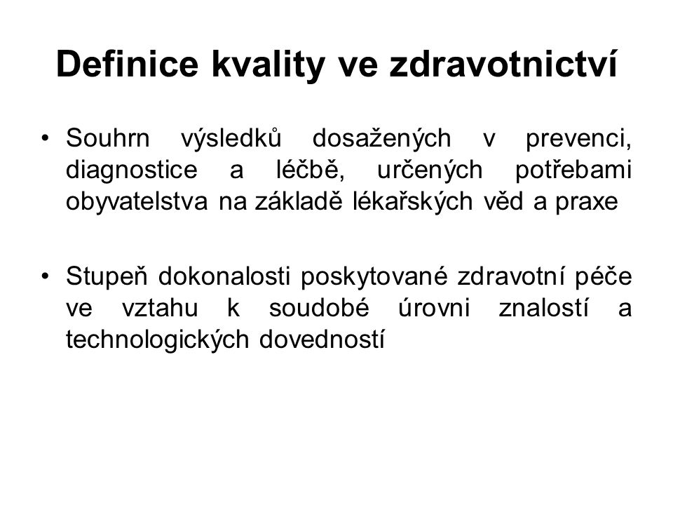 Definice kvality ve zdravotnictví