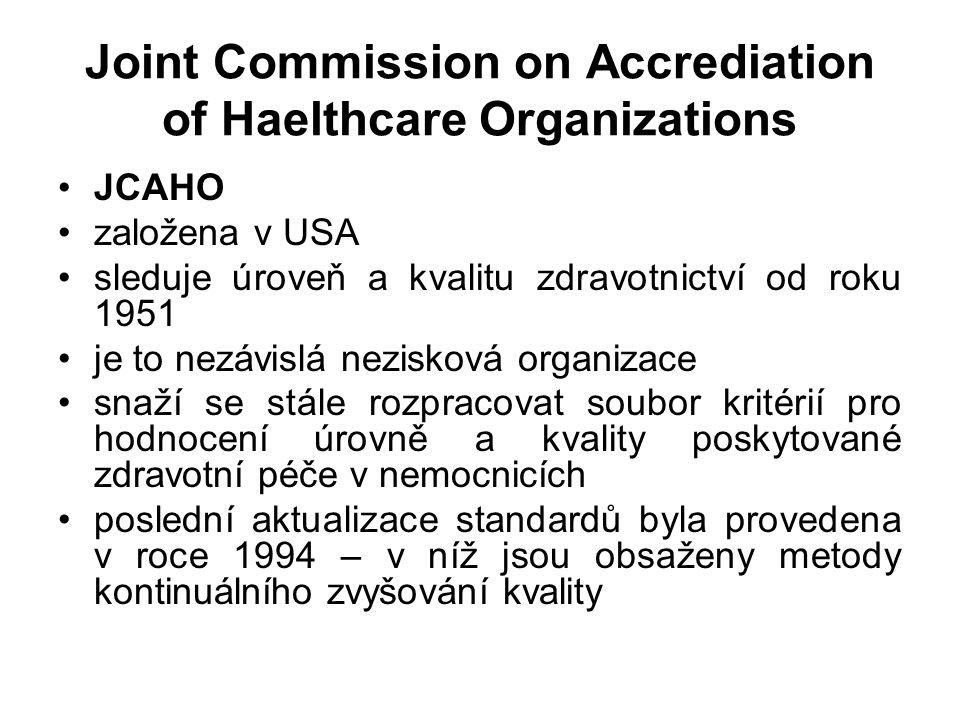 Joint Commission on Accrediation of Haelthcare Organizations