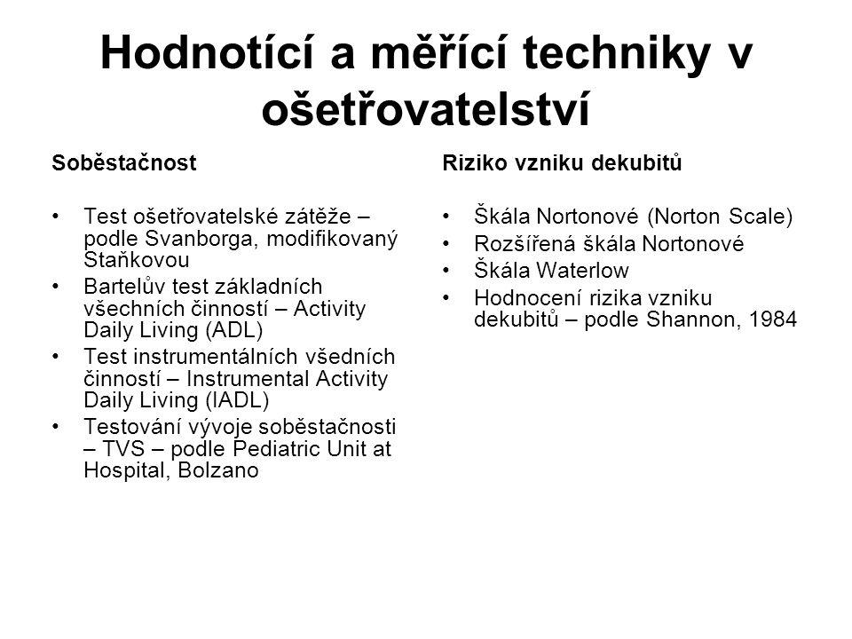 Hodnotící a měřící techniky v ošetřovatelství