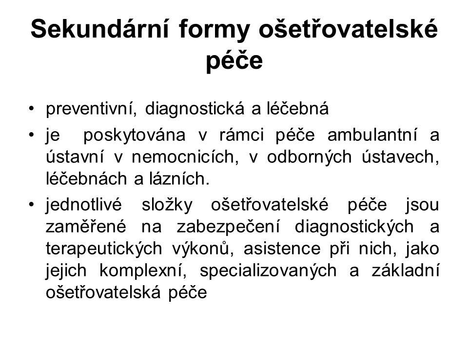 Sekundární formy ošetřovatelské péče