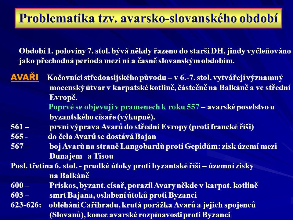 Problematika tzv. avarsko-slovanského období