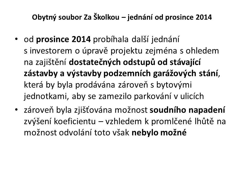 Obytný soubor Za Školkou – jednání od prosince 2014